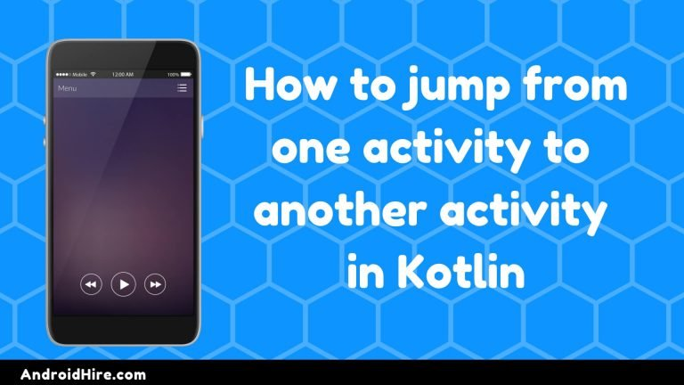 How to jump from one activity to another activity in Kotlin