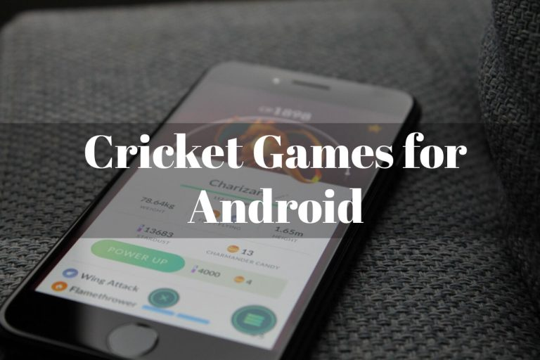 6 Best Cricket Games for Android