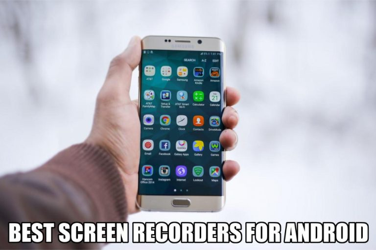 [UPDATED] 5 Best Screen Recorder for Android