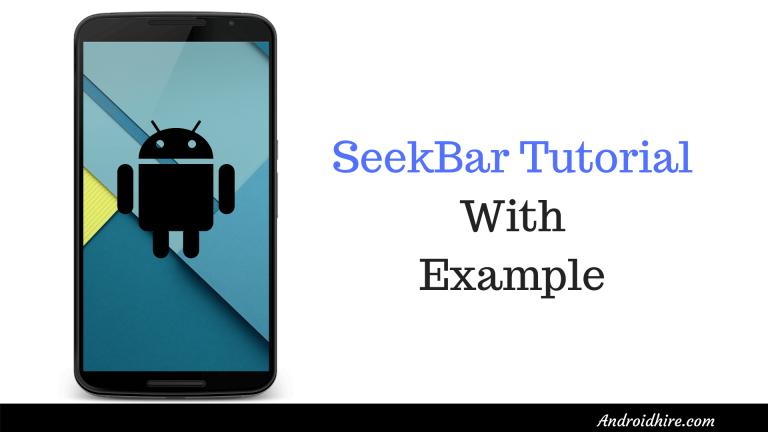 SeekBar Tutorial With Example