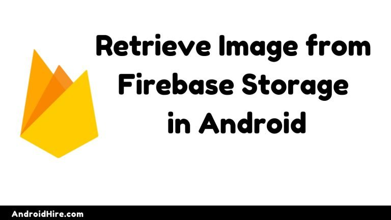 Retrieve Image from Firebase Storage in Android