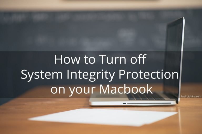 How to turn off System Integrity Protection on your Macbook