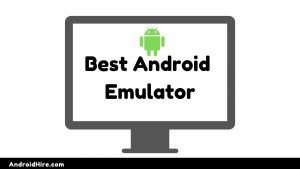 Best Android Emulator