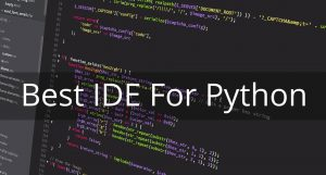 Best IDE for Python