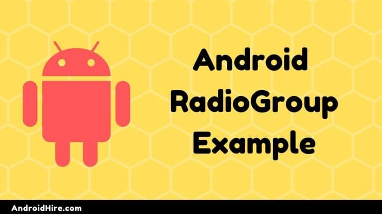Android RadioGroup