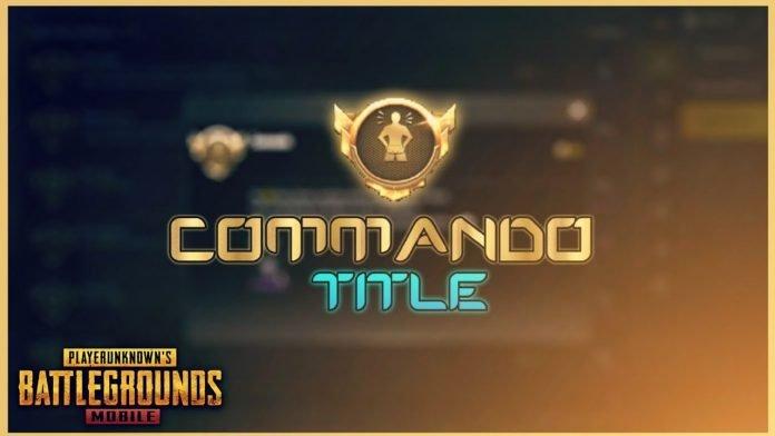Commando title in PUBG Mobile