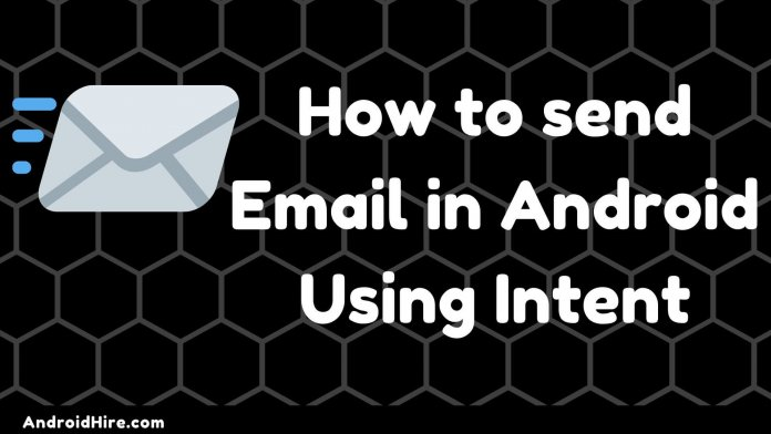 How to send Email in Android Using Intent
