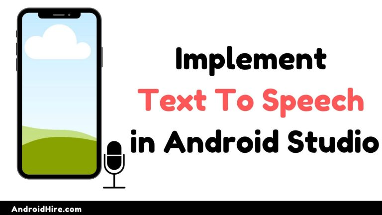 How to Implement Text To Speech in Android Studio